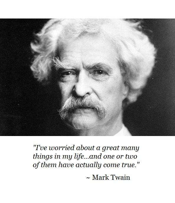 mark-twain-worried-quote